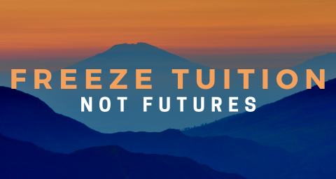 "orange sky with blue mountains and text ""Freeze tuition not futures"""