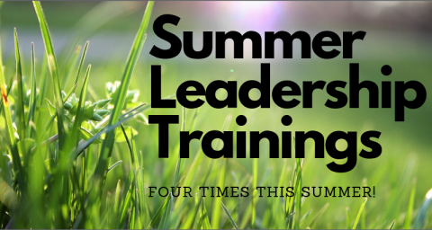 summer leadership trainings - four times this summer