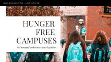Students on campus wearing backpacks with text: Hunger Free Campuses