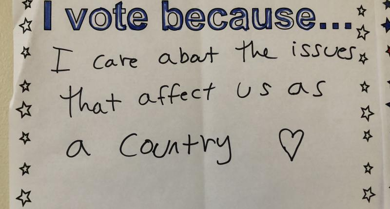 I vote because... I care about the issues that affect us as a country.