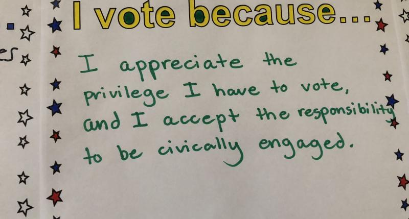 I vote because... I appreciate the privilege I have to vote and I accept the responsibility to be civically engaged.