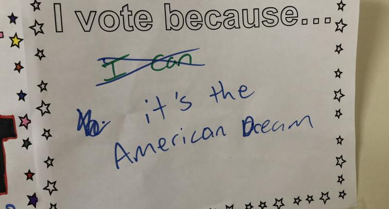 I vote because... It's the American Dream