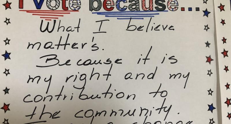 I vote because... What I believe matters. Because it's my right and my contribution to the community. I want a change.